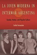 La Joven Moderna in Interwar Argentina