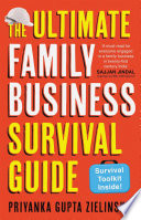 The Ultimate Family Business Survival Guide