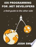 Ios Programming For Net Developers