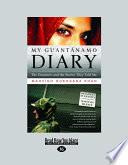 My Guantánamo Diary