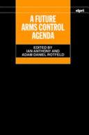 A Future Arms Control Agenda