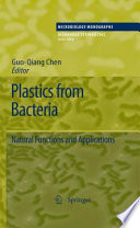 Plastics from Bacteria