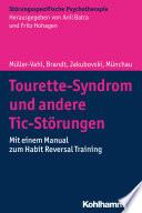 Tourette-Syndrom und andere Tic-Störungen