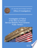 Investigation of Failure of the SEC to Uncover Bernard Madoff s Ponzi Scheme  electronic Resource