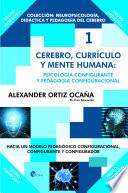 Cerebro Curr Culo Y Mente Humana Psicolog A Configurante Y Pedagog A Configuracional Hacia Un Modelo Pedag Gico Configuracional Configurante Y Configurador
