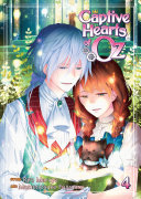 Captive Hearts Of Oz : new york times bestselling creator mamenosuke fujimaru, known...