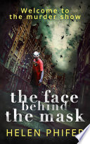 Face Behind the Mask  The Annie Graham crime series  Book 6