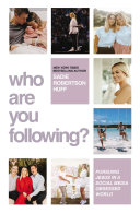 Who Are You Following? Book