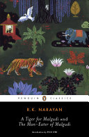A Tiger for Malgudi Fiction Available In One Volume For