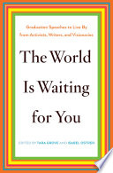 The World Is Waiting For You book