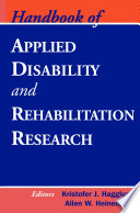 Handbook of Applied Disability and Rehabilitation Research