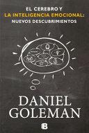 El Cerebro Y La Inteligencia Emocional The Brain And Emotional Intelligence
