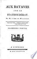 Aux Bataves sur le Stathoud  rat     Premi  re partie   Seconde   dition  corrig  e