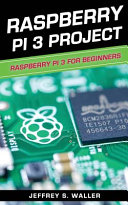 Raspberry Pi 3 Project