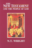The New Testament and the People of God The Question Of God Provides A Historical Theological