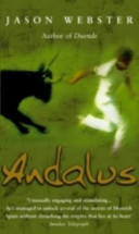 Andalus Again Jason Webster Embarks On A Quest To