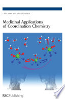 Medicinal Applications of Coordination Chemistry