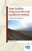 Slope Stability Analysis by the Limit Equilibrium Method