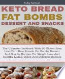 Keto Bread Fat Bombs And Snacks