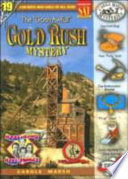 """The """"Gosh Awful"""" Gold Rush Mystery"""