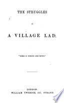 The Struggles Of A Village Lad By J Campkin