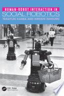 Human Robot Interaction in Social Robotics