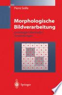 Morphologische Bildverarbeitung