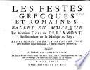 Les Festes Grecques et Romaines, Ballet en Musique, etc