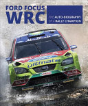 Ford Focus RS WRS World Rally Car 1989 to 2010