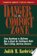 Danger in the Comfort Zone