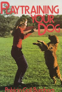 Playtraining Your Dog