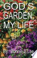 God s Garden  My Life