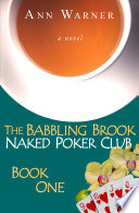 The Babbling Brook Naked Poker Club   Book One