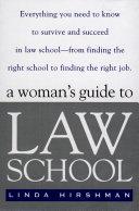 A Woman s Guide to Law School