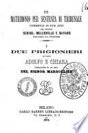 Un matrimonio per sentenza di tribunale commedia in due atti dei signori Scribe  Melesville e Bayard