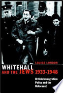 Whitehall And The Jews, 1933-1948 : jewry under nazism....
