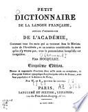Petit dictionnaire de la langue fran  aise  suivant l orthographe de l Acad  mie