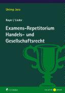 Examens Repetitorium Handels  und Gesellschaftsrecht