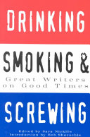 Drinking  Smoking and Screwing