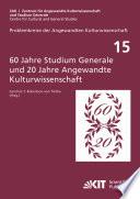 Sechzig Jahre Studium Generale und 20 Jahre Angewandte Kulturwissenschaft