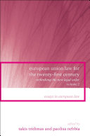 European Union Law for the Twenty first Century  Internal market and free movement community policies