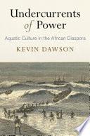Undercurrents of Power