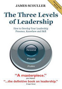 The Three Levels Of Leadership 2nd Edition