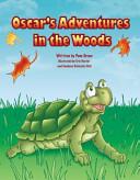 Oscar S Adventures In The Woods