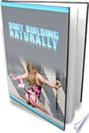Bodybuilding The Natural Way