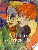 A History of Private Life  Riddles of identity in modern times