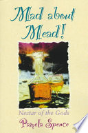Mad about Mead