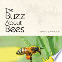 The Buzz About Bees book