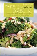 The Type 2 Diabetic Cookbook