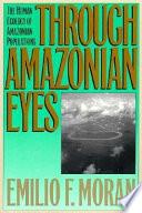 Through Amazonian Eyes